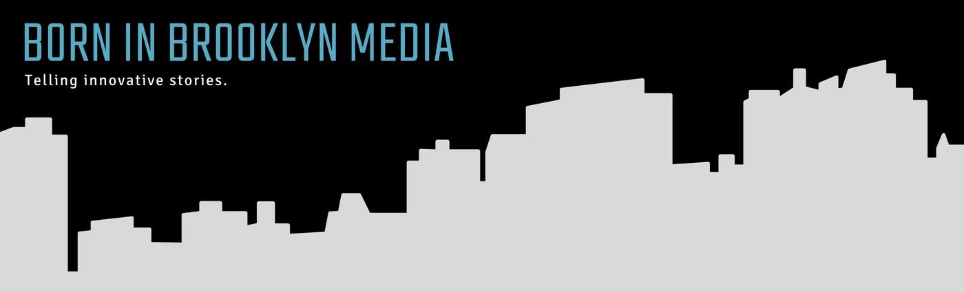 Born in Brooklyn Media | LinkedIn