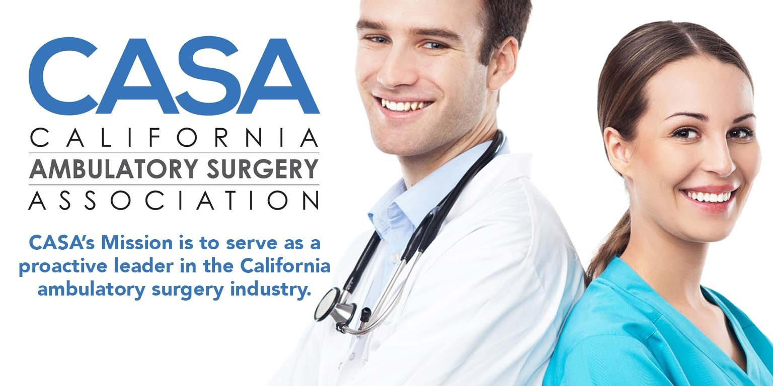 CASA: California Ambulatory Surgery Association | LinkedIn