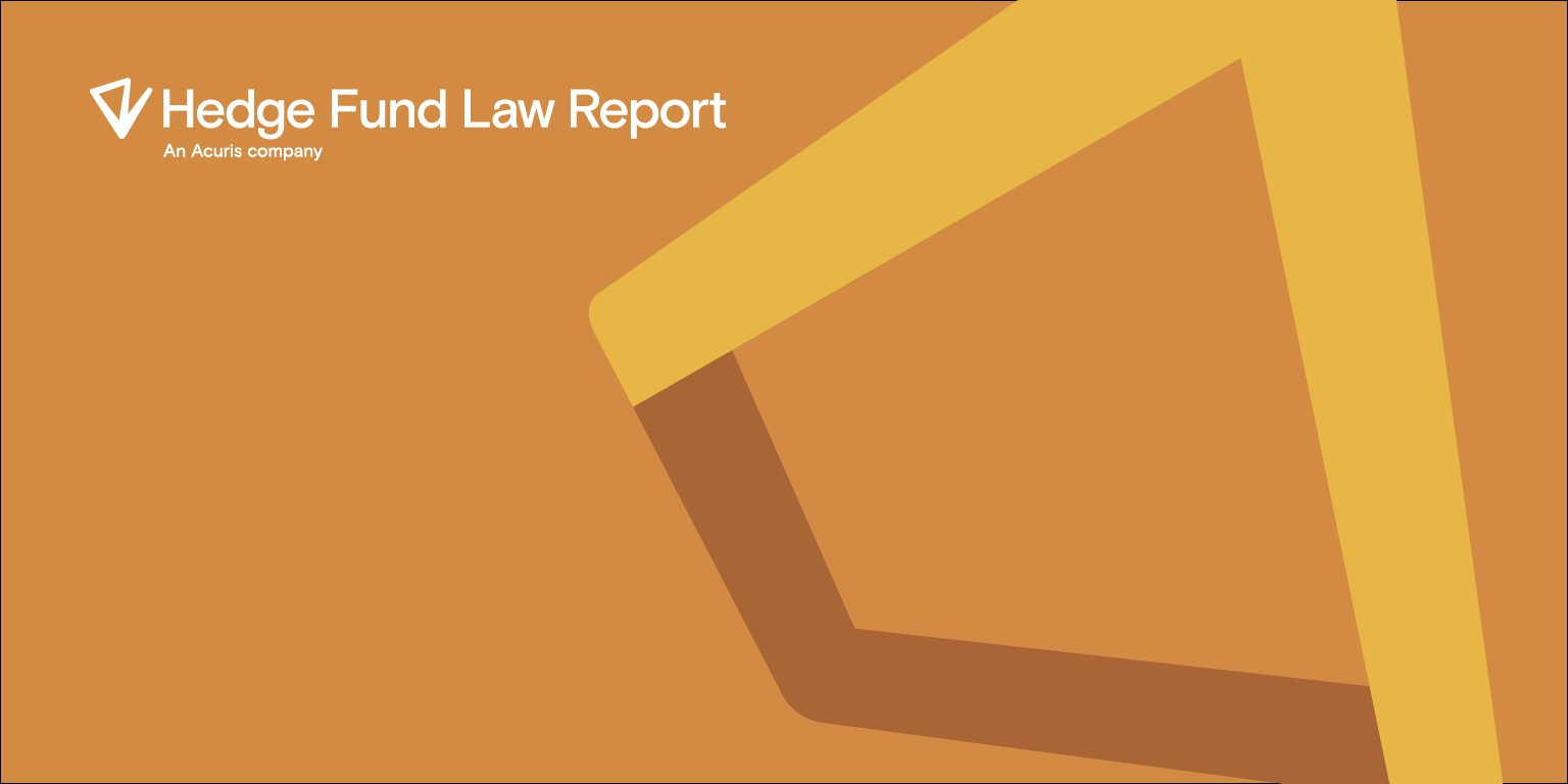 The Hedge Fund Law Report | LinkedIn