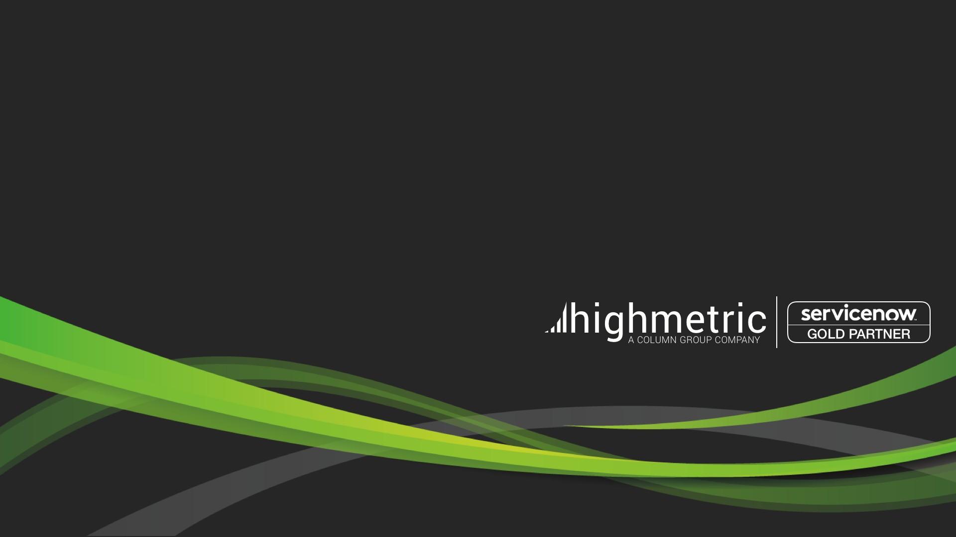Highmetric | Global ServiceNow Partner | LinkedIn