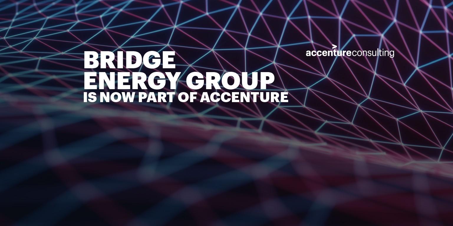 BRIDGE Energy Group, now part of Accenture | LinkedIn