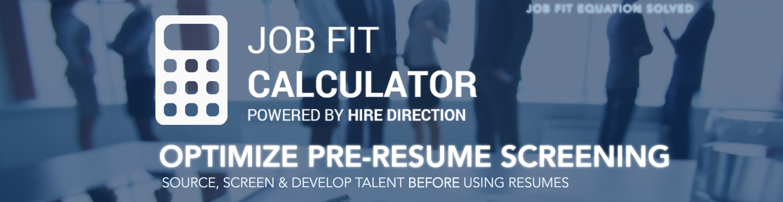 Job Fit Calculator Powered By HIRE DIRECTION Cover Image