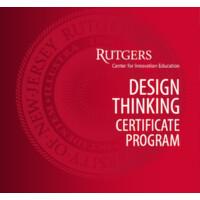 Rutgers University Design Thinking Certificate Program