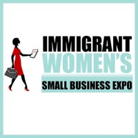 Immigrant Women's Small Business Expo | LinkedIn