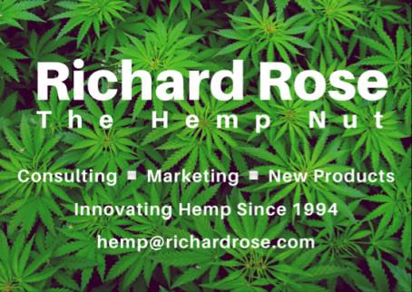 Richard Rose The Hemp Nut: Consulting - Marketing - New Products, Hemp@RichardRose.com