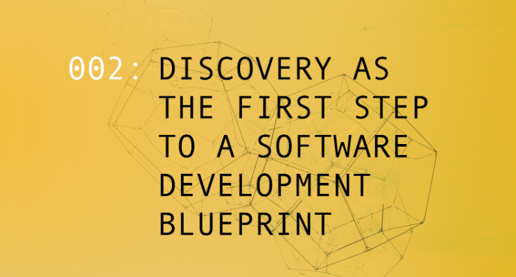 Discovery as the first step to a software development blueprint mauricio sanchez technical director at vitals agency malvernweather Images