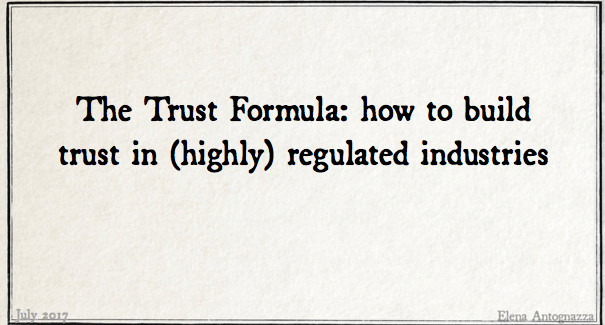 The Trust Formula: how to build trust in (highly) regulated ...