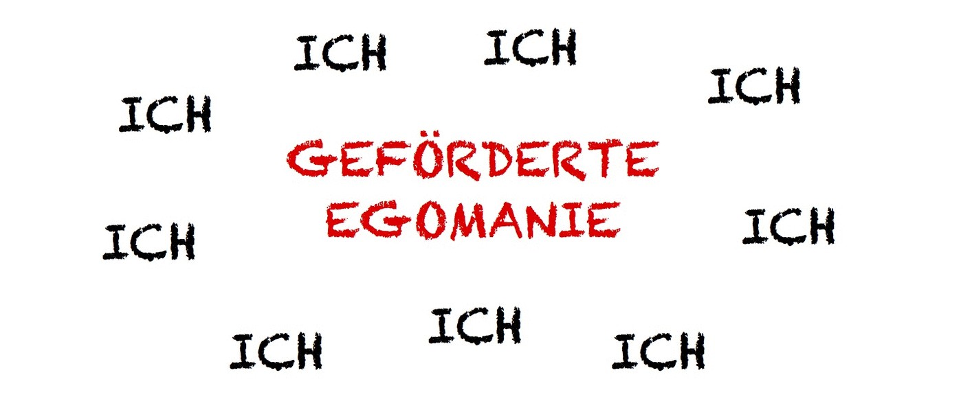 Geförderte Egomanie - Weshalb individuelle Incentivierung Unsinn ist ...
